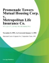 Promenade Towers Mutual Housing Corp V Metropolitan Life Insurance Co