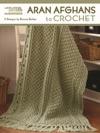 Aran Afghans To Crochet