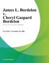 James L Bordelon V Cheryl Gaspard Bordelon