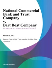 National Commercial Bank And Trust Company v. Bart Boat Company