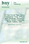 A Few Excel Tips Data Validation Tool Offset And Vlookup Dynamic Charts Form Controls Pivot Tables VBA