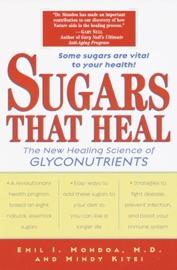 Sugars That Heal