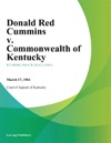 Donald Red Cummins V Commonwealth Of Kentucky