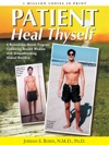 Patient Heal Thyself
