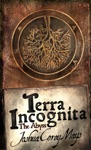 Terra Incognita Book One The Abyss