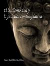 El Budismo Zen Y La Prctica Contemplativa