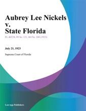 Aubrey Lee Nickels V. State Florida