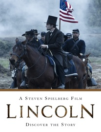 Lincoln: A Steven Spielberg Film - Discover the Story - Disney Book Group Book