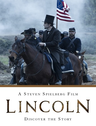 Lincoln: A Steven Spielberg Film - Discover the Story book cover