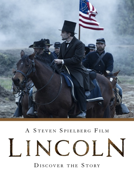 Lincoln: A Steven Spielberg Film - Discover the Story - Disney Book Group book cover
