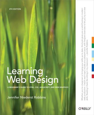Learning Web Design - Jennifer Robbins book