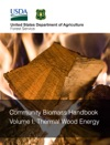 Community Biomass Handbook Volume I Thermal Wood Energy