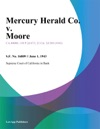 Mercury Herald Co V Moore