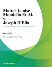 Matter Louise Mondello Et Al. V. Joseph D'Elia