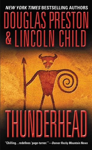 Douglas Preston & Lincoln Child - Thunderhead