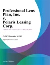 Professional Lens Plan Inc V Polaris Leasing Corp