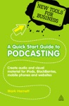 A Quick Start Guide To Podcasting