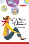 The Single Womans Guide To Retirement