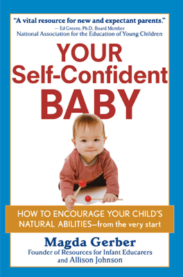 Your Self-Confident Baby - Magda Gerber & Allison Johnson book