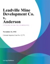 Leadville Mine Development Co V Anderson