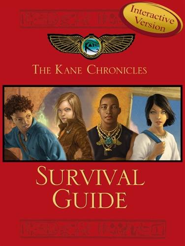 Rick Riordan - The Kane Chronicles Survival Guide (Interactive Version)