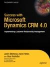 Success With Microsoft Dynamics CRM 40