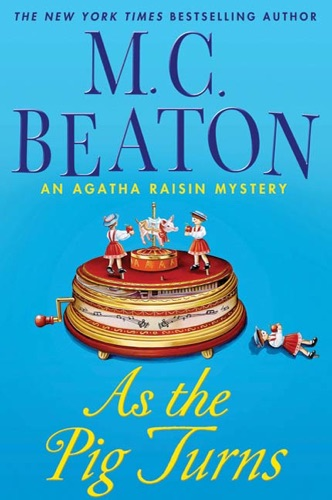 M.C. Beaton - As the Pig Turns