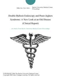 Double Balloon Endoscopy And Peutz Jeghers Syndrome A New Look At An Old Disease Clinical Report