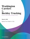 Washington Carriers V Beckley Trucking