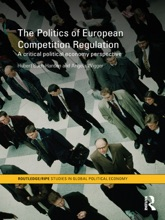 The Politics of European Competition Regulation