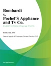 Bombardi V Pochels Appliance And Tv Co