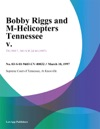 031097 Bobby Riggs And M-Helicopters Tennessee V