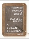 A Dozen Decades At Sciennes Primary School - Park Four