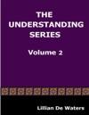 The Understanding Series