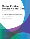 Matter Petition Peoples Natural Gas