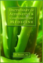 The Dictionary of Alternative & Complementary Medicine