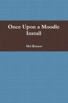Once Upon A Moodle Install