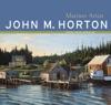 John M Horton