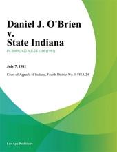 Daniel J. O'Brien V. State Indiana