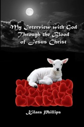 Download My Interview With God Through the Blood of Jesus Christ