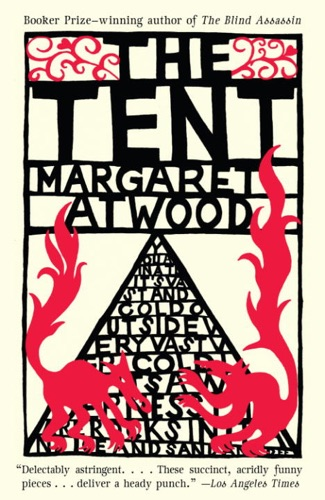 Margaret Atwood - The Tent