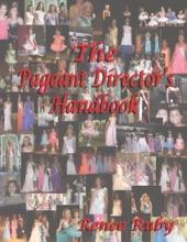 The Pageant Director's Handbook
