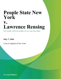 PEOPLE STATE NEW YORK V. LAWRENCE RENSING
