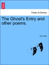 The Ghosts Entry And Other Poems