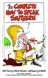 THE COMPLETE HOW TO SPEAK SOUTHERN