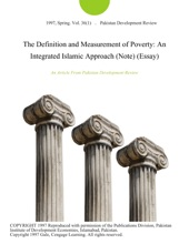 The Definition And Measurement Of Poverty: An Integrated Islamic Approach (Note) (Essay)