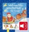 Weihnachtsgeschichten Fr Kinder Zum Lesen Und Hren