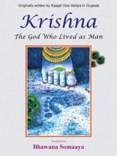 Krishna The God Who Lived As Man