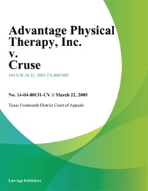 Advantage Physical Therapy Inc V Cruse