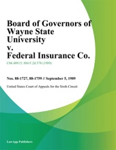 Board Of Governors Of Wayne State University V. Federal Insurance Co.